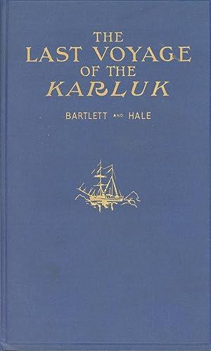 The Last Voyage of the Karluk, Flagship: Bartlett, Robert A.;