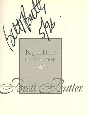 Knee Deep In Paradise, Signed by Brett Butler: Butler, Brett