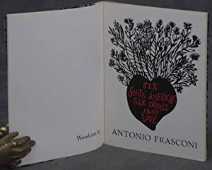 6 (Six) South American Folk Rhymes About Love: Frasconi, Antonio