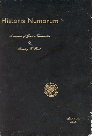 Historia Numorum: A Manual of Greek Numismatics--New: Head, Barclay V.
