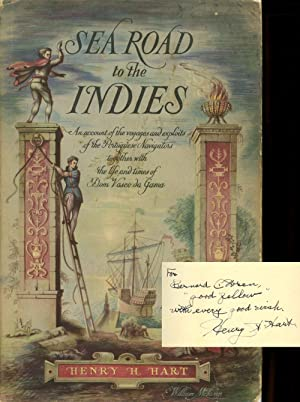 Sea Road to the Indies: An Account: Hart, Henry H.