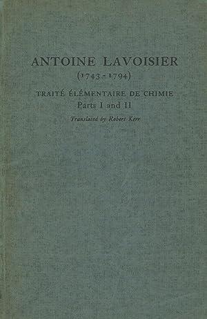 Antoine Lavoisier (1743-1794): Traite Elementaire de Chimie,: Lavoisier, Antoine; Kerr,