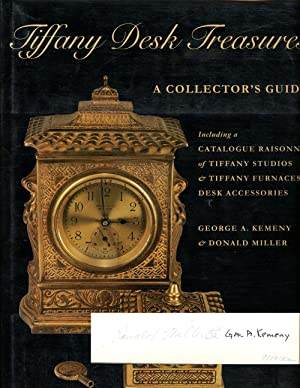 Tiffany Desk Treasures: A Collector's Guide, Including: Kemeny, George A.;