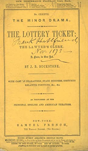 The Lottery Ticket, Or, The Lawyer's Clerk: Buckstone, J.B.