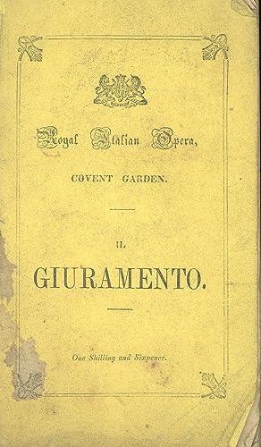 Il Giuramento. The Oath: A Serious Opera: Rossi, Gaetano; Music by Mercadante