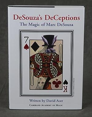 DeSouza's DeCeptions: The Magic of Marc DeSouza: Acer, David; Photography by Guy Camirand