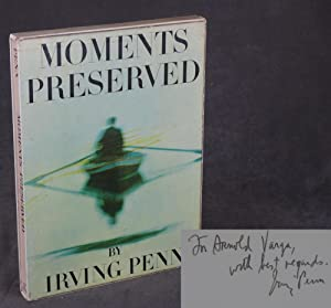 Moments Preserved -- inscribed copy: Penn, Irving, introductions
