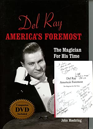 Del Ray, America's Foremost: The Magician for His Time: Moehring, John