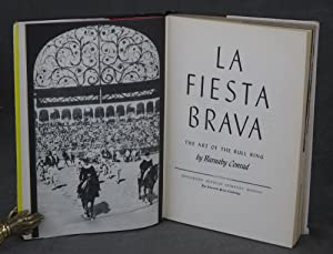 La Fiesta Brava, The Art of the Bull Ring, Inscribed and with Drawing to Charlton Heston by Barnaby...