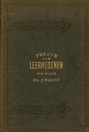 Proeve van Leerredenen van wijlen Cornelius Wabeke; Uitgegeven onder redactie van Henry E. Dosker: ...