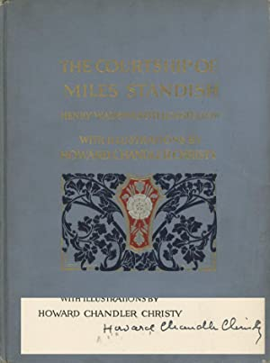 The Courtship of Miles Standish: Longfellow, Henry Wadsworth;