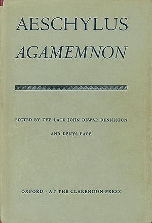 Aeschylus: Agamemnon: Denniston, John Dewar; Denys Page; Aeschylus