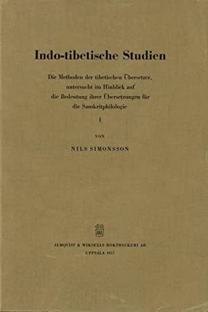 Indo-Tibetische Studien: Die Methoden der tibetischen Ubersetzer,: Simonsson, Nils