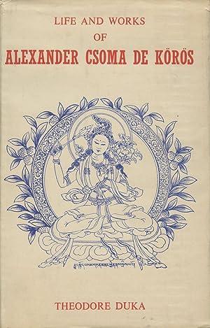 Life and Works of Alexander Csoma de Koros (Bibliotheca Himalayica Series II, Volume 2): Duka, ...