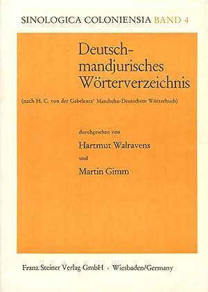 Deutsch-Mandjurisches Worterverzeichnis; Nach H. C. Von D. Gabelentz' Mandschu-Deutschem ...