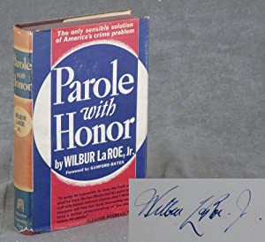 Parole with Honor