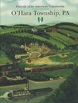 Portrait of an American Community: O'Hara Township, PA: (O'Hara Township, Pennsylvania, Fox ...