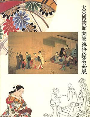 Masterpieces of Ukiyo-E Painting from the British: Smith Lawrence; Timothy