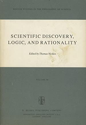 Scientific Discovery, Logic, and Rationality: Nickles, Thomas; Editor