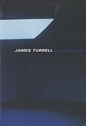James Turrell: The Other Horizon: Noever, Peter (ed.);