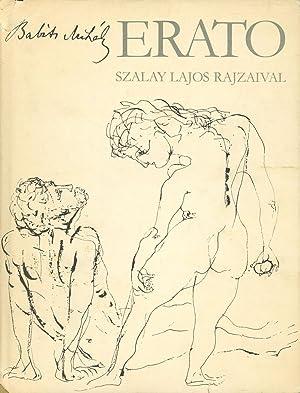 Erato, Az erotikus vilagkolteszet remekei, Szalay Lajos rajzaival: Mihaly, Babits; Babits Mihály