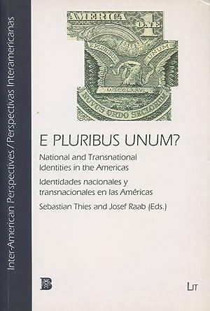 E Pluribus Unum?: National and Transnational Identities: Thies, Sebastian and