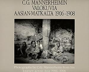 C. G. Mannerheimin Valokuvia Aasian-Matkalta, 1906-1908; Photographs: Mannerheim, C. G.;