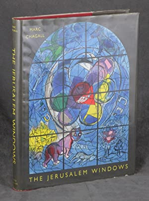 The Jerusalem Windows: Chagall, Marc; Leymarie,