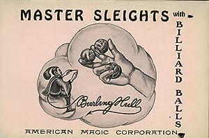 Master Sleights with Billiard Balls, A Series: Hull, Burling