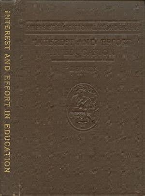 Interest and Effort in Education (Riverside Educational: Dewey, John