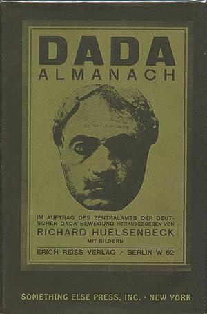 Dada Almanach: Im Auftrag des Zentralamts der: Huelsenbeck, Richard