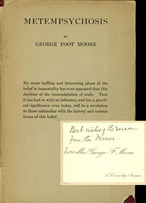 Metempsychosis; The Ingersoll Lecture, 1914: Moore, George Foot
