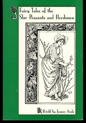 Fairy Tales of the Slav Peasants and: Asala, Joanne ;