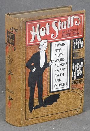 Hot Stuff by Famous Funny Men, Comprising: Landon, Melville ;