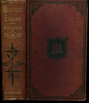 Marooner's Island; or, Dr. Gordon in Search: Goulding, F.R.