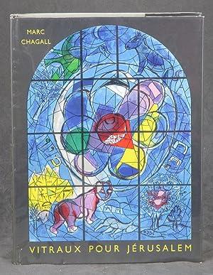 Vitraux pour Jerusalem: Chagall, Marc; Leymarie,
