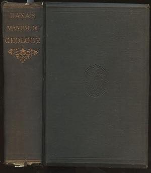 Manual of Geology: Treating of the Principles: Dana, James D.