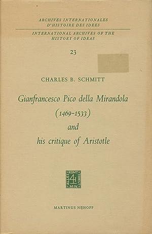 Gianfrancesco Pico della Mirandola (1469-1533) and His: Schmitt, Charles B.