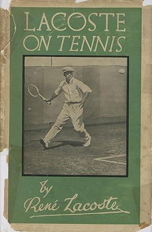 Lacoste on Tennis: Lacoste, Rene ;Jean