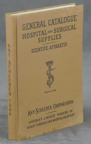 General Catalogue Hospital and Surgical Supplies: Scientific: Kny-Scheerer Corporation