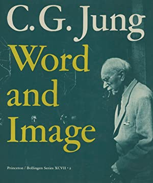 C. G. Jung: Word and Image (Bollingen: Jung, C. G.;