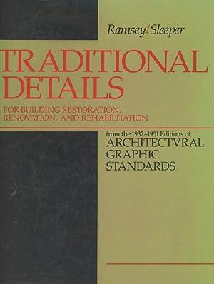 Traditional Details for Building Restoration, Renovation, and: John Belle; John