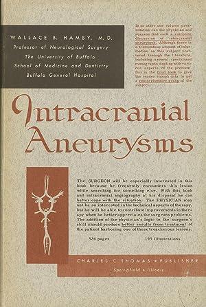 Intracranial Aneurysms: Hamby, Wallace B.