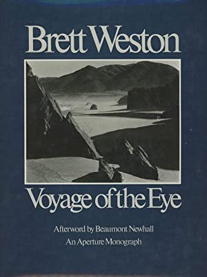 Voyage of the Eye (SIGNED): Brett Weston; Beaumont