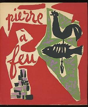 Pierre a Feu: Marchand, Andre (illus.);