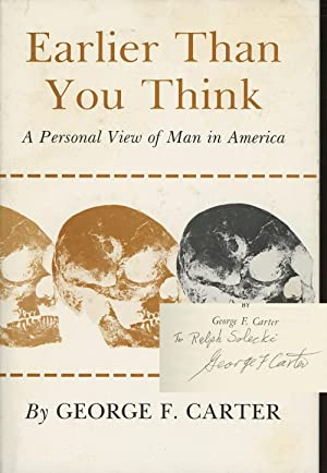 Earlier Than You Think: A Personal View of Man in America