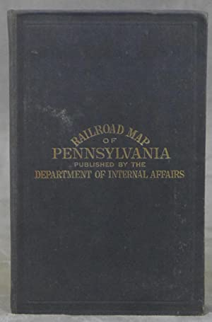 Railroad Map of Pennsylvania, Published by the Department of Internal Affairs