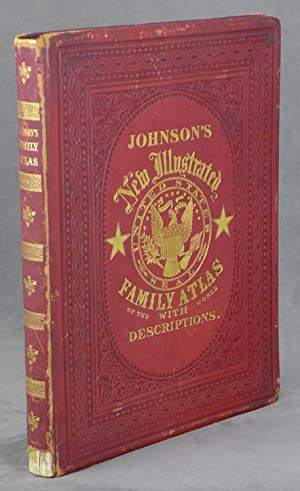 Johnson's New Illustrated Family Atlas of the World, with Physical Geography and with Description...