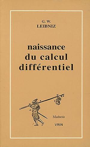 La Naissance Du Calcul Differentiel: 26 Articles: Leibniz, G. W.;