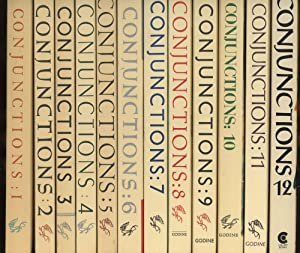 Conjunctions, the first 12 issues, including issue: Morrow, Bradford (ed.);